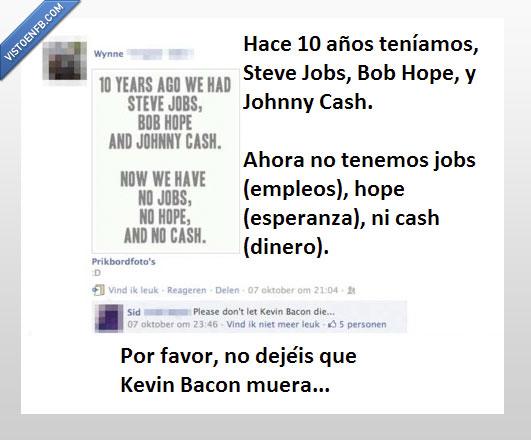 No dejar que Bacon muera
