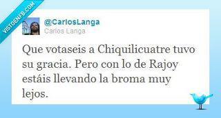 Rajoy y Chiquilicuatre